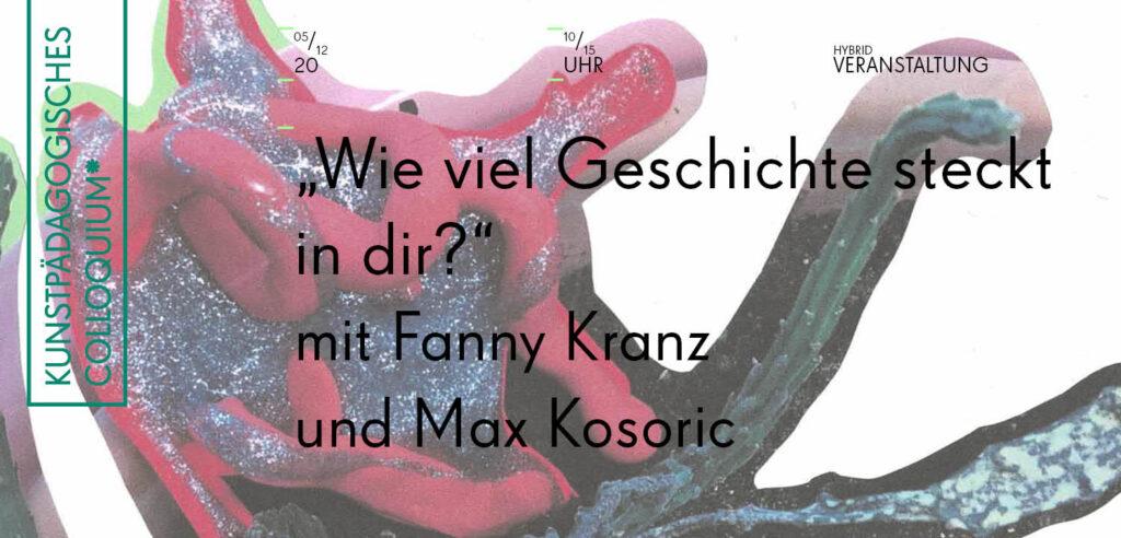 Kunstpädagogisches Colloquium, #Vortrag mit Fanny Kranz und Max Kosoric