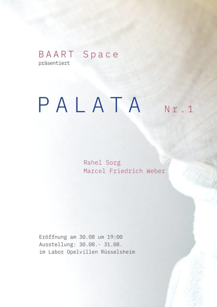 BAART Space präsentiert Palata 1, Labor Opelvillen Rüsselsheim