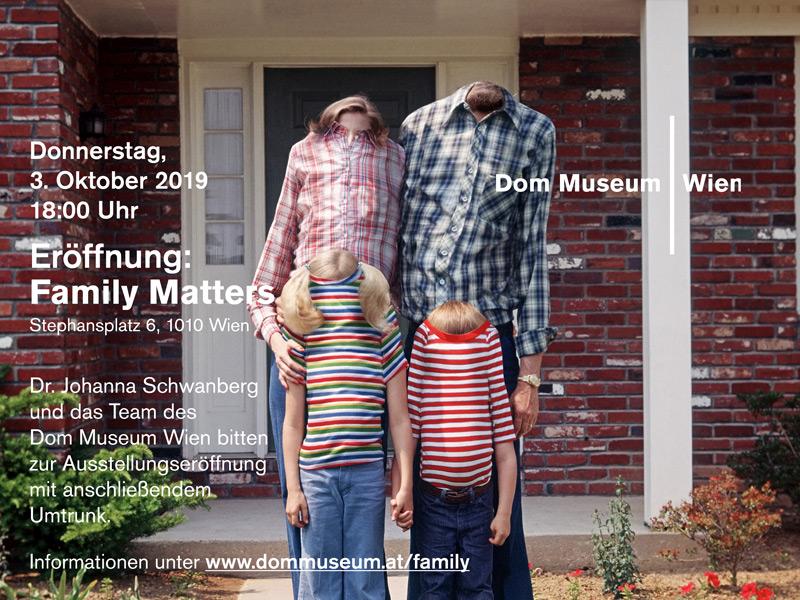 family matters, Dom Museum Wien