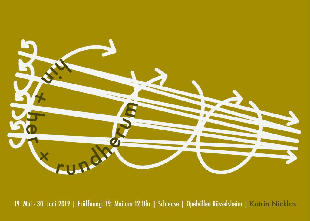 hin her rundherum von Katrin Nicklas, offenes Atelier von Marlene Fischer