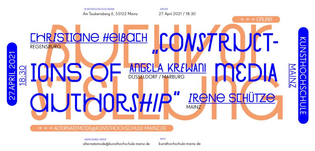 Vortragsreihe Sommersemester 21, Buchvorstellung Constructions of Media Authorship, C. Heibach, A. Krewani und I. Schütze