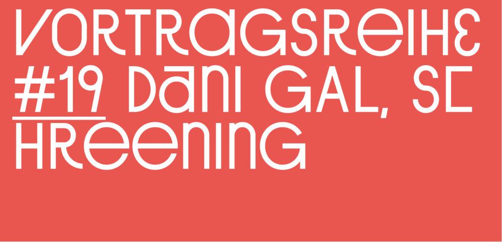 Vortragsreihe Sommersemester #19, Dani Gal