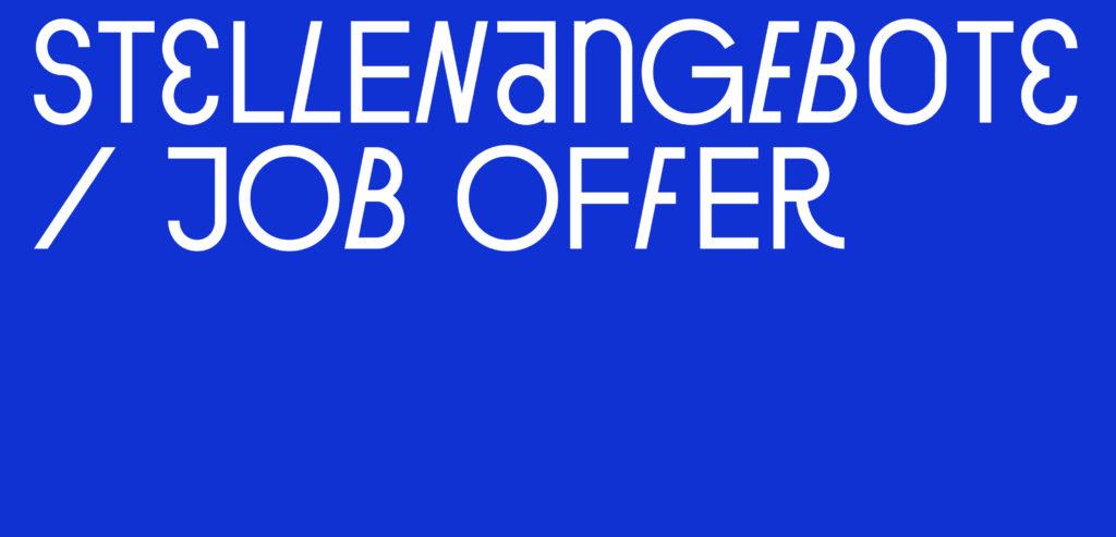 Stellenangebote / Job offer