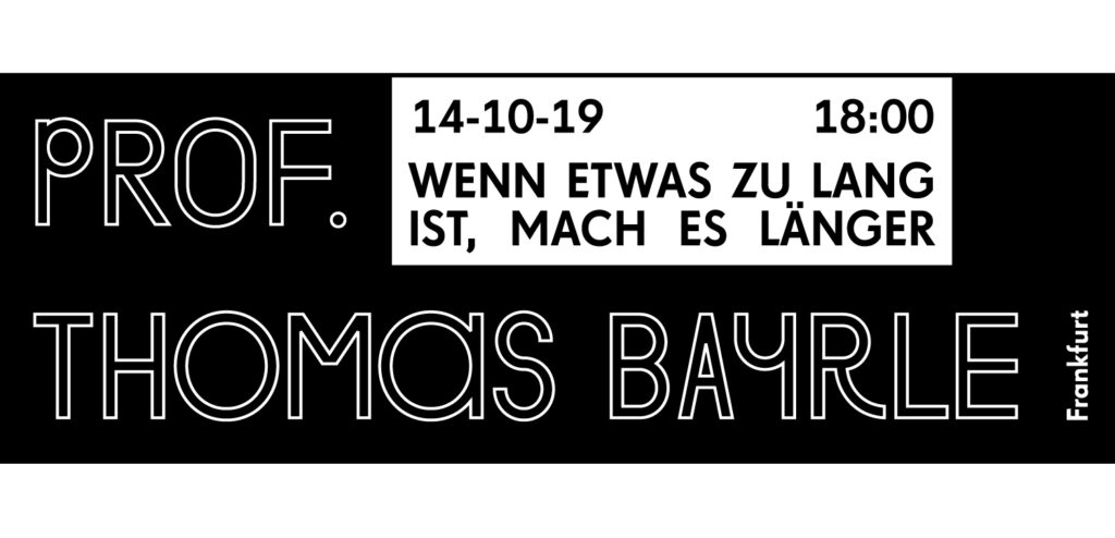 Vortragsreihe Wintersemester 19/20, Prof. Thomas Bayrle