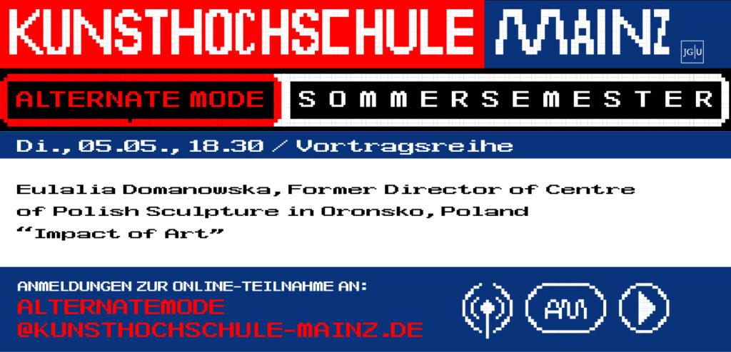 Alternate Mode / Vortragsreihe Sommersemester 20, Eulalia Domanowska
