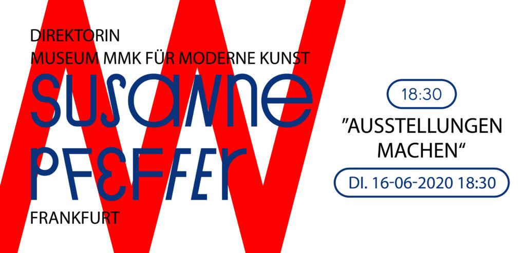 Alternate Mode / Vortragsreihe Sommersemester 20, Susanne Pfeffer