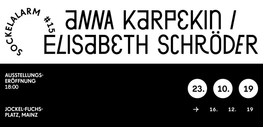 Sockelalarm#15, Gekonserviert, Anna Karpekin/Elisabeth Schröder