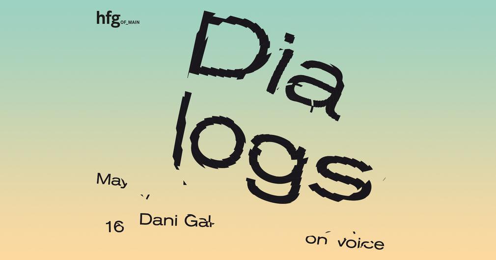 Dialogs Lecture Series, Dani Gal