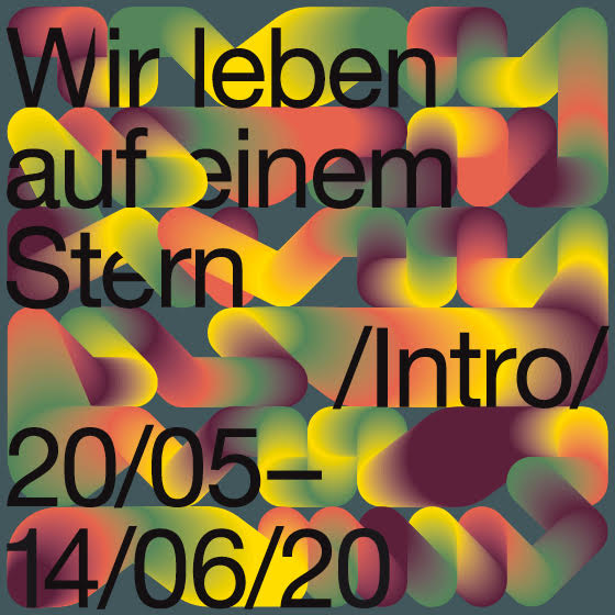 Wir leben auf einem Stern / Kunsthalle Mainz